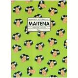 Mulheres Alteradas (Vol. 4) - Maitena (Inés Burundarena)