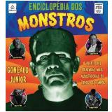 Enciclopédia dos Monstros - Gonçalo Júnior