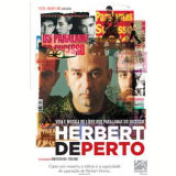 Herbert de Perto (DVD) - Pedro Bronz, Roberto Berliner