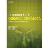 Introdução à Química Orgânica  - Mary K. Campbell, Shawn O. Farrell, Frederick A. Bettelheim ...