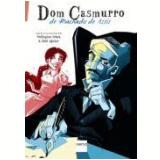 Dom Casmurro  - Wellington Srbek