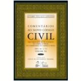 Comentarios Ao Novo Codigo Civil (vol.7) - �lvaro Villa�a Azevedo