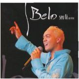 Belo - Seu Fã Ao Vivo (CD) - Belo