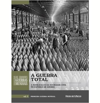 A Guerra Total  (Vol. 05)