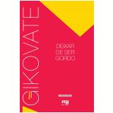 Deixar de ser gordo (Ebook) - Flávio Gikovate