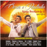 Cezar & Paulinho - Alma Sertaneja II - Ao Vivo (CD) - Cezar & Paulinho