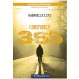 Conspiracy 365 - Livro 07 De Julho - Gabrielle Lord