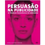 Persuasão Na Publicidade - Marc Andrews
