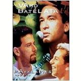 Vamo Batê Lata (DVD) - Vamo Batê Lata