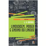 Linguagem, Poder e Ensino da Língua - J. H. Dacanal