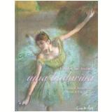 Como Me Tornei uma Bailarina - Anna Pavlova