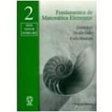 Fundamentos de Matemática Elementar Vol. 2 - Gelson Iezzi, Carlos Murakami, Osvaldo Dolce