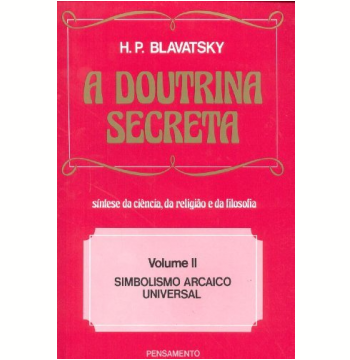A Doutrina Secreta (Vol. 2)