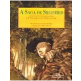 Saga de Siegfried, a o Tesouro dos Nibelungos - Tatiana Belinky