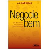 Negocie Bem  - Antonio de Jesus Limão Ervilha