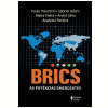 Brics: As Pot�ncias Emergentes