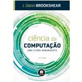 Ciência da Computação - J. Glenn Brookshear