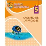 Buriti - Matemática - Ensino Fundamental I - 5º Ano - Caderno de Atividades -