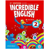 Incredible English 2 Class Book - Second Edition -