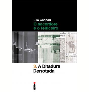 A Ditadura Derrotada (Vol. 3)
