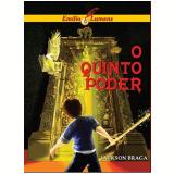 Emílio e os Lumens - O quinto poder (Ebook) - Jackson Braga