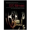 100 Filmes: Da Literatura Para O Cinema