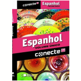 Conecte Espanhol, Volume Unico - Ensino Médio - Enrique Melone
