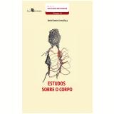 Estudos Sobre o Corpo (Vol. 33) - Daniel Santos Costa
