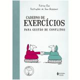 Caderno de Exercícios Para Gestão de Conflitos - Patrice Ras