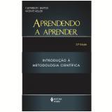 Aprendendo a Aprender - Cleverson Leite Bastos, Vicente Keller