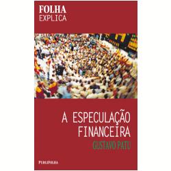 A Especula��o Financeira