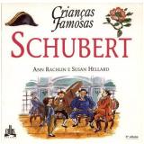 Schubert - Ann Rachlin, Susan Hellard