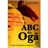 ABC do Ogã  - Severino Sena