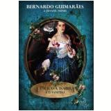 A Escrava Isaura e o Vampiro - Bernardo Guimarães, Jovane Nunes