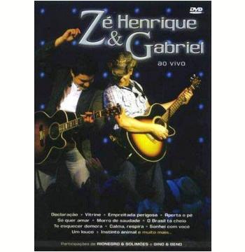 Zé Henrique e Gabriel - Ao Vivo (DVD)