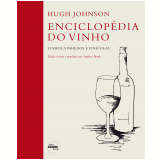 Enciclop�dia do Vinho - Hugh Johnson