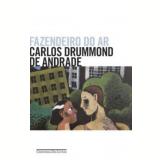 Fazendeiro do Ar - Carlos Drummond de Andrade