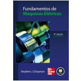 Fundamentos de Máquinas Elétricas - Stephen J. Chapman