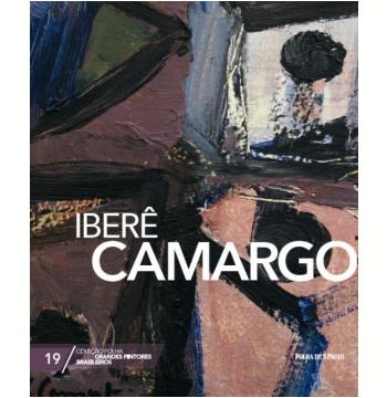 Iberê Camargo (Vol. 19)
