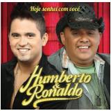 Humberto & Ronaldo - Humberto e Ronaldo - Hoje Sonhei Com Você (CD) - Humberto e Ronaldo