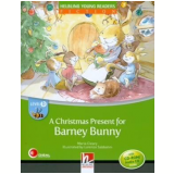 A Christmas Present For Barney Bunny With Cd Rom - Audio Cd – Level B - Maria Cleary