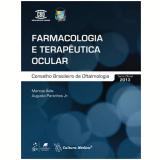 Farmacologia E Terapeutica Ocular - Marcos Avila