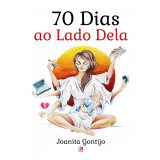 70 dias ao lado dela (Ebook) - Joanita Gontijo