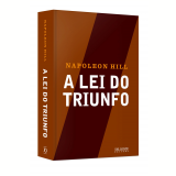 A Lei do Triunfo - Napoleon Hill