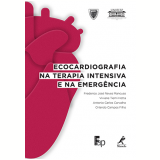 Ecocardiografia Na Terapia Intensiva e Na Emergência - Vários autores
