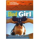 Footprint Reading Library - Level 5  1900 B2 - Bird Girl - American English - Rob Waring