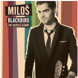 Milos - Blackbird - The Beatles Album (CD) - Milos