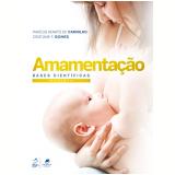 Amamentação - Marcus Renato de Carvalho, Cristiane F. Gomes