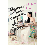 Agora e para sempre, Lara Jean (Ebook) - Jenny Han