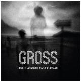Marcelo Gross - Use o Assento Para Flutuar (CD) - Marcelo Gross